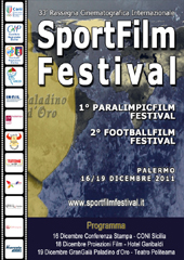 I vincitori dell'International Sport Film Festival 2011
