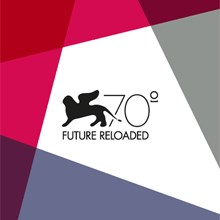 VENEZIA 70 - FUTURE RELOADED, 70 registi per 70 corti