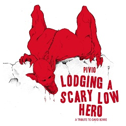 LODGING A SCARY LOW HERO - Omaggio a David Bowie
