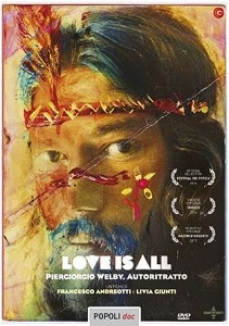 LOVE IS ALL. PIERGIORGIO WELBY, AUTORITRATTO - In DVD nella collana Popoli.doc