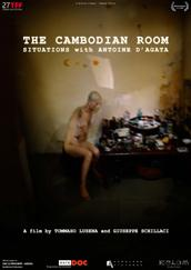 "locandina di ""The Cambodian Room - Situations with Antoine D'Agata"""
