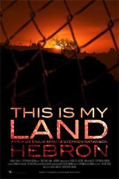 "locandina di ""This is my Land... Hebron"""