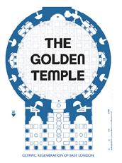 "locandina di ""The Golden Temple - Olympic Regeneration of East London"""