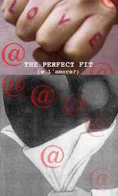 "locandina di ""The Perfect Fit - E l'Amore?"""
