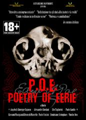 "locandina di ""P.O.E. - Poetry Of Eerie"""