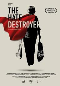 "locandina di ""The Hate Destroyer"""