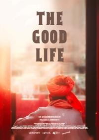 "locandina di ""The Good Life"""
