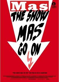 "locandina di ""The Show MAS Go On"""