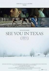 "locandina di ""See You in Texas"""
