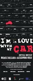 "locandina di ""I'm in Love with my Car"""