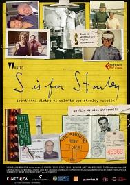 "locandina di ""S is for Stanley"""