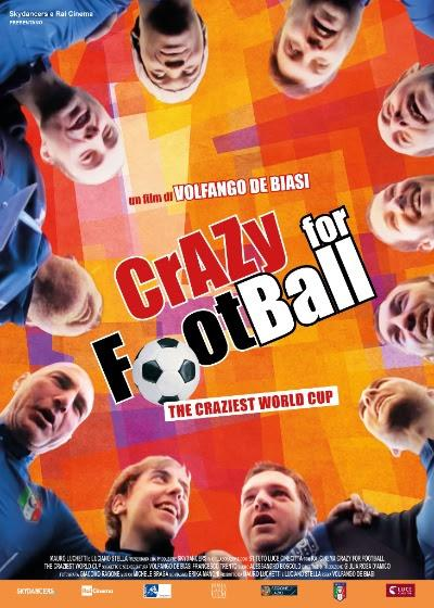 "locandina di ""Crazy for Football"""