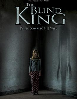 "locandina di ""The Blind King"""