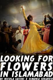 "locandina di ""Looking for Flowers in Islamabad"""