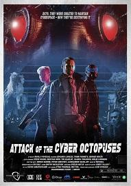 "locandina di ""Attack of the Cyber Octopuses"""