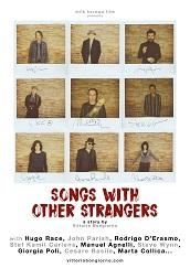 "locandina di ""Songs with Other Strangers"""