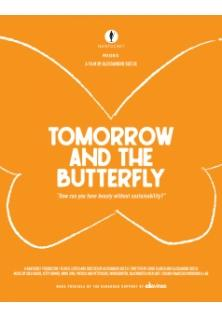 "locandina di ""Tomorrow and the Butterfly"""