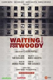 "locandina di ""Waiting for Woody"""